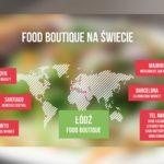 """""""Food Boutique"""" - pierwszy w Polsce i Europie Środkowo-Wschodniej"""